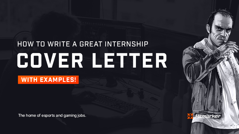 How to write a great internship cover letter (with examples)