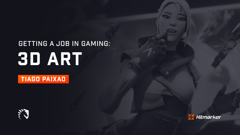 Getting a job in gaming: 3D art with Team Liquid's Tiago Paixao